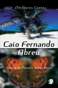 Melhores Contos De Caio Fernando Abreu