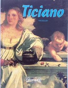Livro Coleção De Arte Ticiano