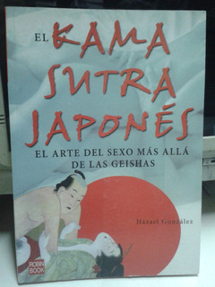 El Kama Sutra Japones * Arte Sexo Kamasutra Gonzalez Hazael