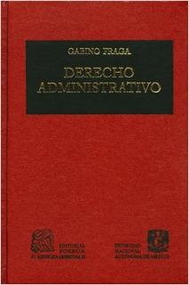 Libro Derecho Administrativo Gabino Fraga ¡envío Gratis!