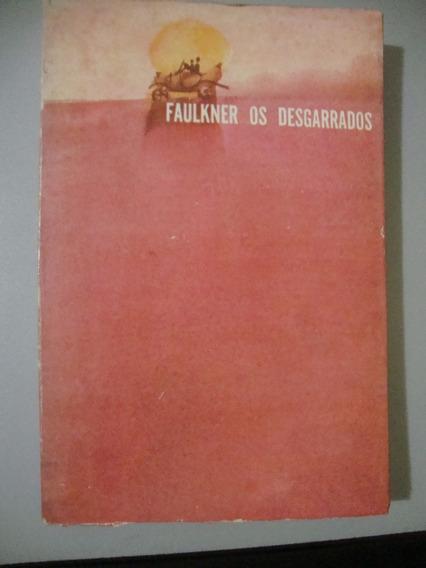 Livro Os Desgarrados - Willian Faukner