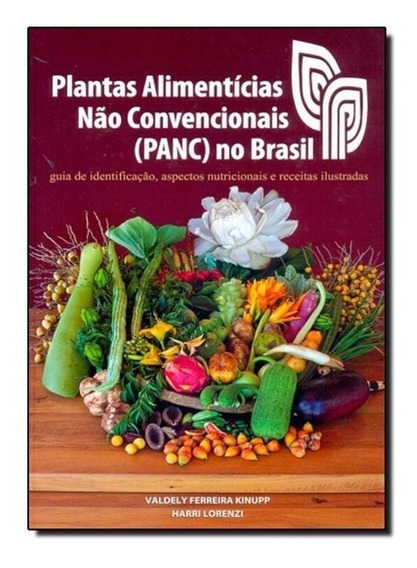 Plantas Alimenticias Não Convencionais (panc) No Brasil