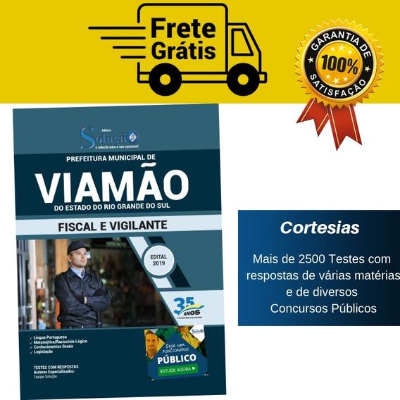 Apostila Fiscal E Vigilante Prefeitura Viamão Rs
