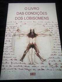 O Livro Das Condições Dos Lobisomens, Raro, Licantropia