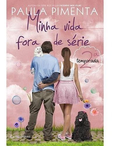 Livro Minha Vida Fora De Série 2 Temporada - Paula Pimenta