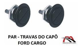 Trava Do Capo Caminhão Ford Cargo Até 2012