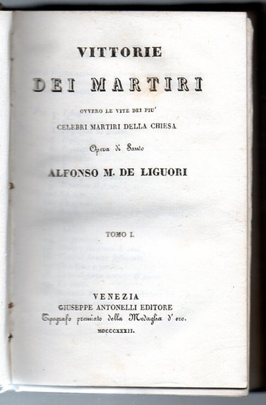 Vitória Dos Mártires Da Igreja 1893 Santo Alfonso Liguori