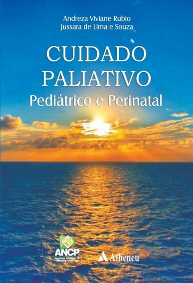 Cuidado Paliativo Pediatrico E Perinatal