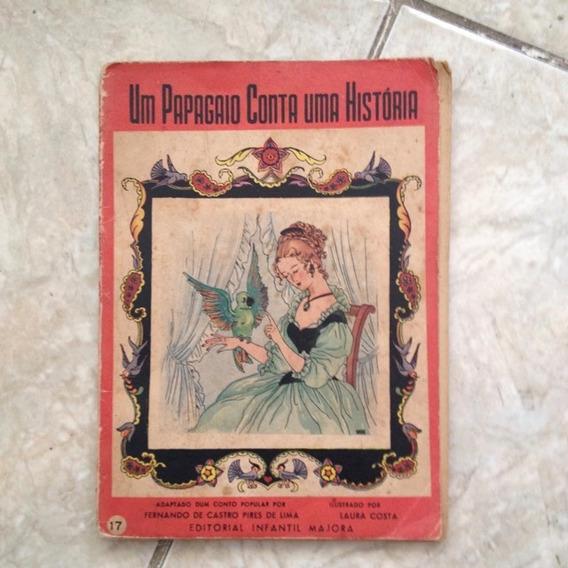 Livor Um Papagaio Conta Uma História Fernando De Castro Raro
