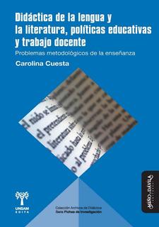 Didáctica De La Lengua Y La Literatura, Políticas Educativas