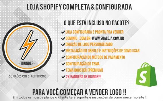 Loja Shopify Completa & Configurada + Dominio .com.br