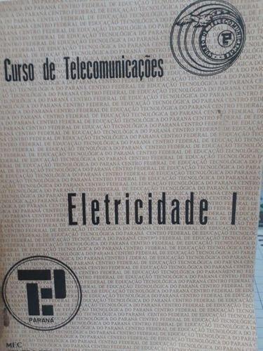 Eletricidade I: Curso De Telecomunicações