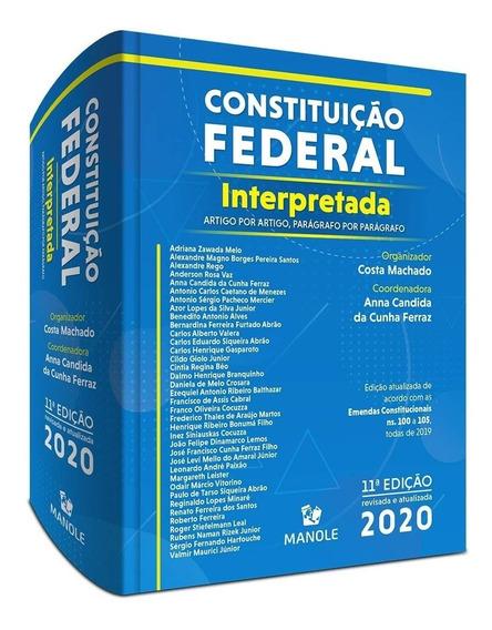 Constituição Federal Interpretada: Artigo Por Artigo, Parágr