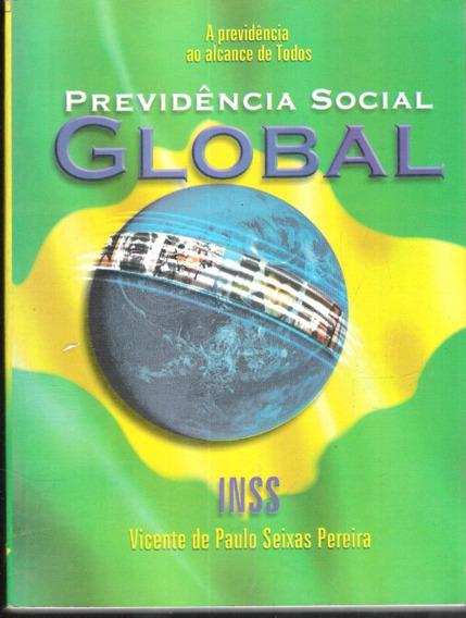 Previdencia Social Global - Inss - Vicente De Paulo Seixas