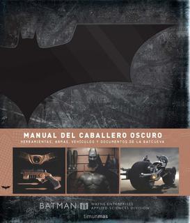 Manual Del Caballero Oscuro De Autores Varios - Timun Mas