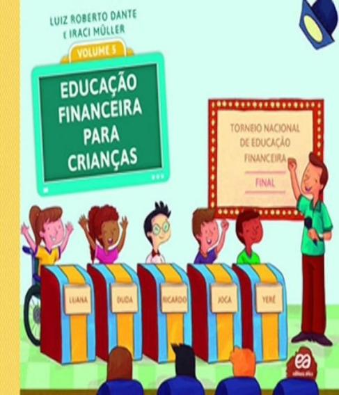 Livro Educacao Financeira Para Criancas - Vol 05
