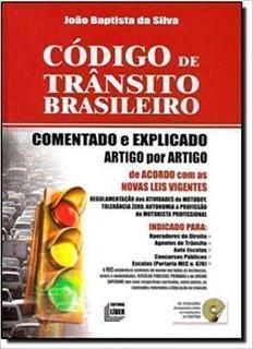 Codigo De Transito Brasileiro: Comentado E Explicado