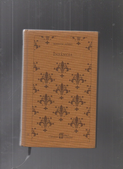 Livro Infância - Maksim Górki (capa Dura)