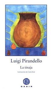 La Tinaja, Luigi Pirandello, Gadir