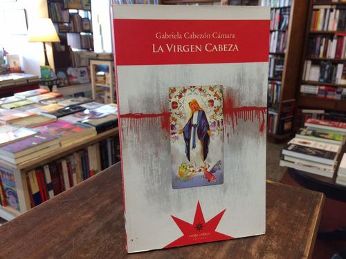 La Virgen Cabeza - Gabriela Cabezón Cámara