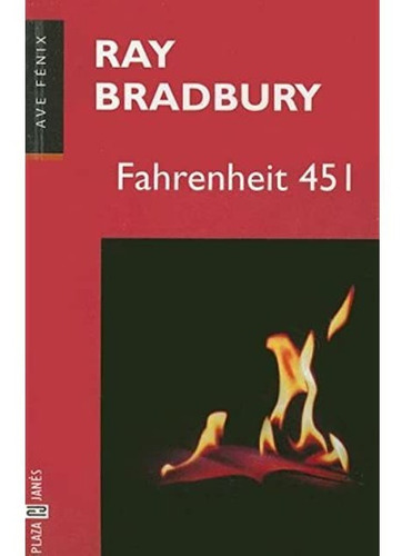 Imagen 1 de 7 de Libro Fahrenheit 451 (ave Fenix) - Ray Bradbury