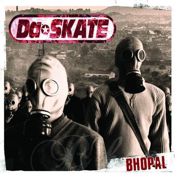 Da Skate - Bhopal Vinilo 12¨