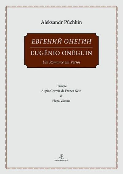 Eugenio Oneguin - Um Romance Em Versos