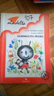 Hormiguita Negra. Romero Yebra Lobatoala Delta Ed.edelvives