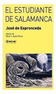 El Estudiante De Salamanca, Espronceda, Akal