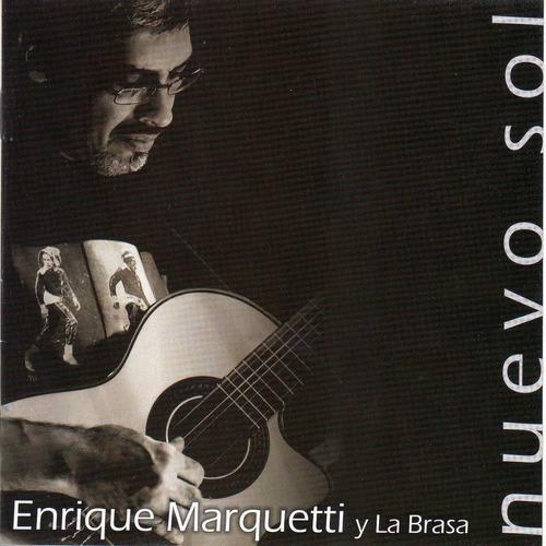 Enrique Marquetti - Nuevo Sol - Cd