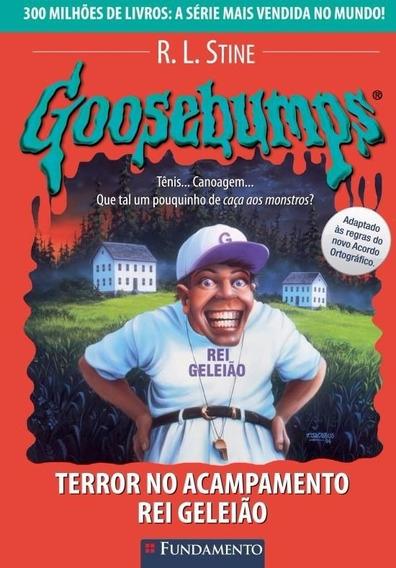 Goosebumps 24 - Terror No Acampamento Rei Geleião