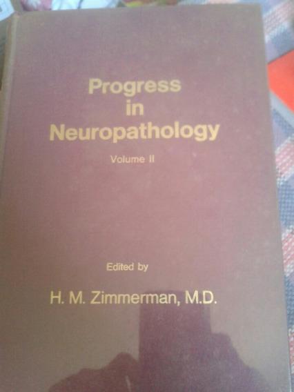 Progress In Neuropathology Volume Ii
