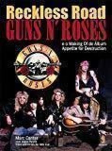 Livro Reckless Road. Guns N Roses Marc Canter