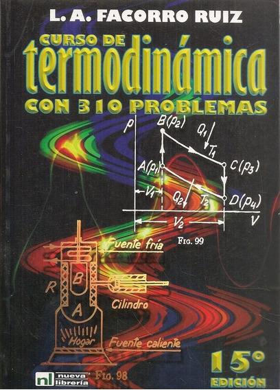 Curso De Termodinámica Con 310 Problemas -15/e- Facorro Ruiz