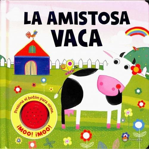 Imagen 1 de 5 de Libro Infantil La Amistosa Vaca Cuento Con Sonido Manolito