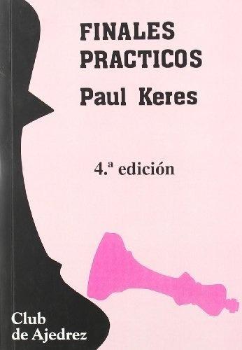 Imagen 1 de 3 de Finales Prácticos, Paul Keres, Fundamentos
