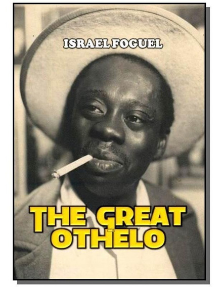 The Great Othelo