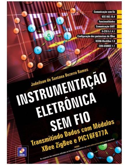 Livro Instrumentaçao Eletronica Sem Fio Transmitindo Barato