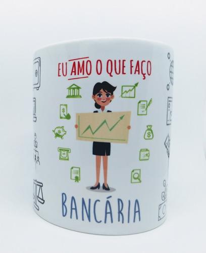 Caneca Em Porcelana Profissão Bancária