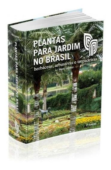 Plantas Para Jardim No Brasil - Plantarum