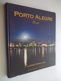 Livro - Porto Alegre - Brasil - Leonid Streliaev - Turismo