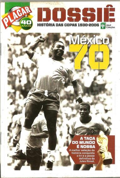 Revista Placar - Dossiê Das Copas - México 70