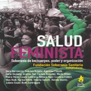 Salud Feminista Soberanía Cuerpos Poder Tinta Limon Edicion