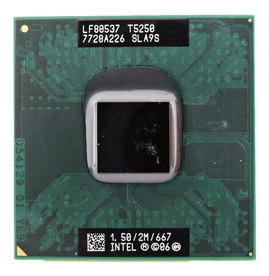 Processador Intel Core 2 Duo T5250 1.50 Ghz 667mhz Pn: Sla9s
