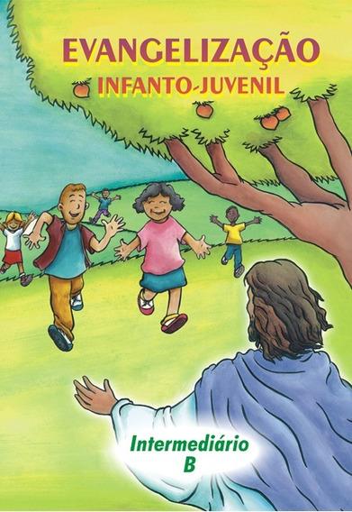 Evangelização Infanto-juvenil / Intermediário B - De 10 A 11