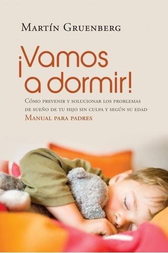 Imagen 1 de 2 de Libro - Vamos A Dormir! - Gruenberg, Martin