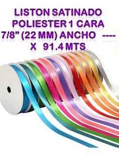 Liston Satinado Poliester 1 Cara 7/8 (22 Mm) Ancho X 91.4 M