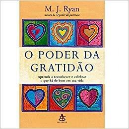 O Poder Da Gratidão M. J. Ryan