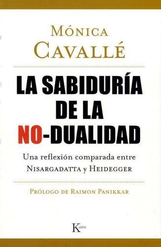 Imagen 1 de 3 de Sabiduría De La No - Dualidad, Monica Cavalle, Kairós