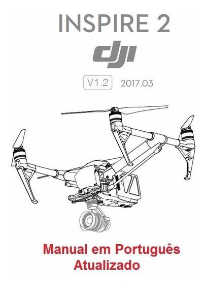Manual Em Português Do Drone Dji Inspire 2